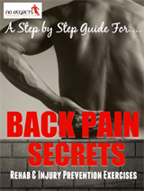 eBook - Back Pain Secrets - Rehab & Injury Prevention Exercises